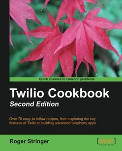 Twilio Cookbook,  2/e(Paperback)-cover
