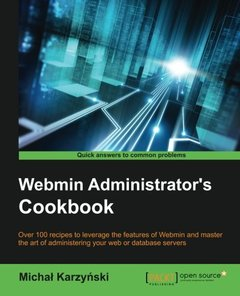 Webmin Administrator's Cookbook