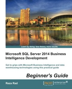 Microsoft SQL Server 2014 Business Intelligence Development Beginners Guide-cover