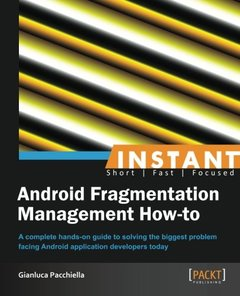 Inatant Android Fragmentation Management How-to-cover