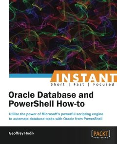 Instant Oracle Database and PowerShell How-to-cover