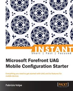 Instant Microsoft Forefront UAG Mobile Configuration Starter-cover