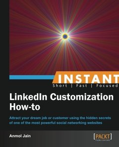 Instant LinkedIn Customization How-to-cover