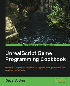 UnrealScript Game Programming Cookbook-cover
