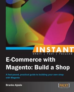 Instant E-Commerce with Magento: Build a Shop-cover