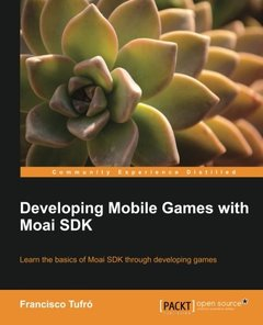 Developing Mobile Games with Moai SDK-cover