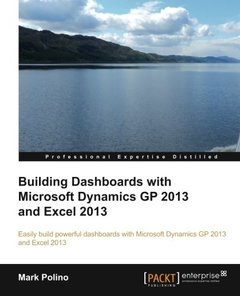 Building Dashboards with Microsoft Dynamics GP 2013 and Excel 2013-cover