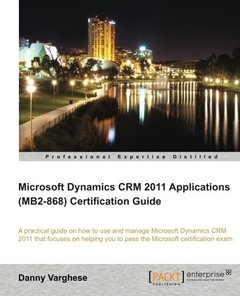 Microsoft Dynamics CRM 2011 Applications (MB2-868) Certification Guide-cover