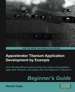 Appcelerator Titanium Application Development by Example Beginner's Guide-cover