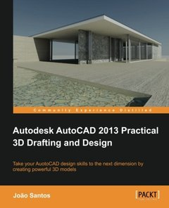 Autodesk AutoCAD 2013 Practical 3D Drafting and Design-cover
