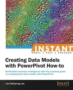 Instant Creating Data Models with PowerPivot How-to-cover