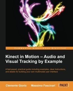 Kinect in Motion  - Audio and Visual Tracking by Example-cover