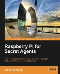 Raspberry Pi for Secret Agents-cover
