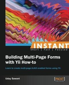 Instant Building Multi-Page Forms with Yii How-to-cover