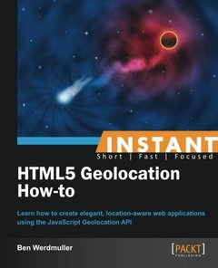 Instant HTML5 Geolocation How-to-cover