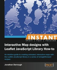 Instant Interactive Map designs with Leaflet JavaScript Library How-to-cover