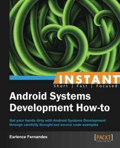 Instant Android Systems Development How-to-cover