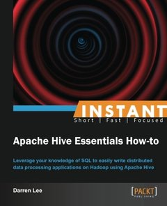 Instant Apache Hive Essentials How-to-cover