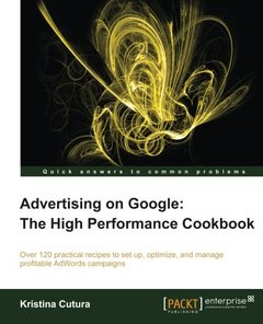 Advertising on Google: The High Performance Cookbook-cover
