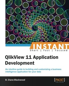 Instant QlikView 11 Application Development