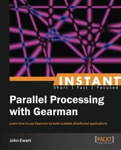Instant Parallel processing with Gearman-cover