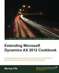 Extending Microsoft Dynamics AX 2012 Cookbook-cover