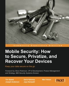 Mobile Security: How to Secure, Privatize, and Recover Your Devices-cover