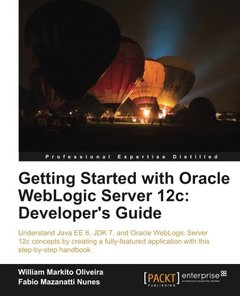 Getting Started with Oracle WebLogic Server 12c: Developer's Guide-cover
