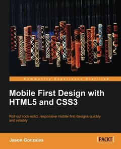 Mobile First Design with HTML5 and CSS3-cover