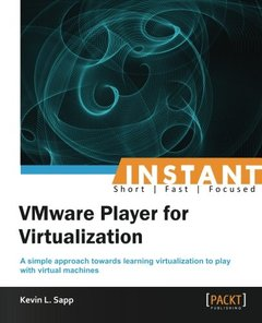 Instant VMware Player for Virtualization-cover