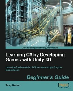 Learning C# by Developing Games with Unity 3D Beginner's Guide-cover