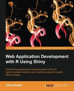 Web Application Development with R Using Shiny-cover