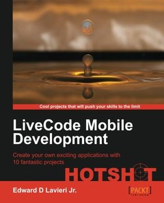 LiveCode Mobile Development Hotshot (Paperback)-cover