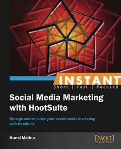 Instant Social Media Marketing with HootSuite-cover