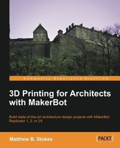 3D Printing for Architects with MakerBot-cover