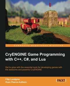 CryENGINE Game Programming with C++, C#, and Lua-cover