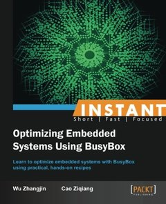 Instant Optimizing Embedded Systems Using BusyBox-cover