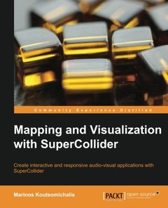 Mapping and Visualization with SuperCollider-cover