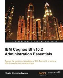 IBM Cognos BI v10.2 Administration Essentials-cover