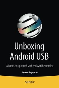 Unboxing Android USB: A hands on approach with real world examples (Paperback)-cover