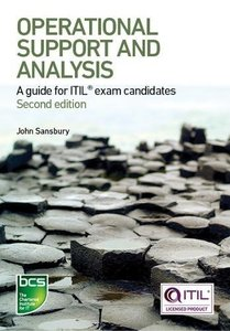 Operational Support and Analysis: A Guide for Itil Exam Candidates, 2/e (Paperback)