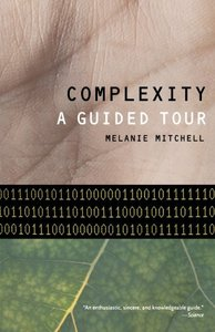 Complexity: A Guided Tour (Paperback)-cover