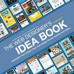 The Web Designer's Idea Book, Volume 3: Inspiration from Today's Best Web Design Trends, Themes and Styles (Paperback)-cover