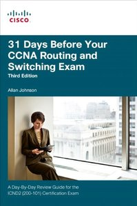 31 Days Before Your CCNA Routing and Switching Exam: A Day-By-Day Review Guide for the ICND2 (200-101) Certification Exam-cover