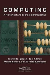Computing: A Historical and Technical Perspective (Paperback)-cover