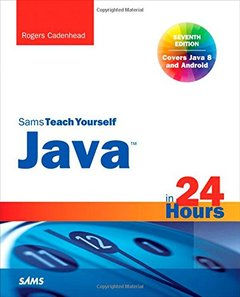 Sams Teach Yourself Java in 24 Hours (Covering Java 8), 7/e (Paperback)-cover