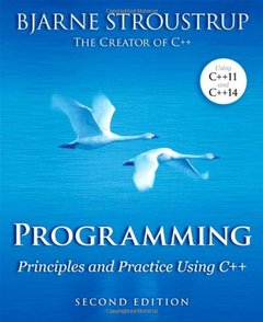 Programming: Principles and Practice Using C++, 2/e (Paperback)-cover