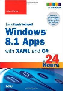Sams Teach Yourself Windows 8.1 Apps with XAML and C# Sams Teach Yourself in 24 Hours (Paperback)-cover