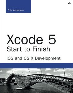 Xcode 5 Start to Finish: iOS and OS X Development (Paperback)-cover