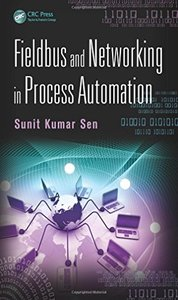 Fieldbus and Networking in Process Automation (Hardcover)-cover